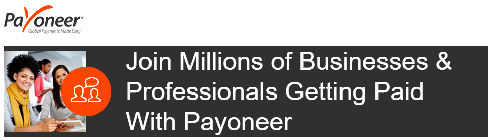 Join Millions of Businesses & Professionals Getting Paid with Payoneer